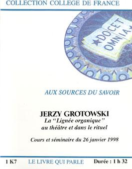 """Okładka kasety """"Le livre qui parle"""" z nagraniem ostatniego wykładu Jerzego Grotowskiego w College de France, wygłoszonego w Paryżu 26 stycznia 1998"""