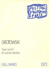 """Okładka książki Jerzego Grotowskiego """"'Jour saint' et autres textes"""", 1974"""