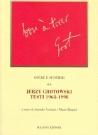 Jerzy Grotowski: Testi 1968-1998, edited by Antonio Attisani and Mario Biagini, Opere e sentieri, vol. II, Bulzoni Editore, 2007